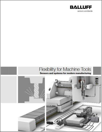 Flexibility for Machine Tools