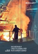 Lösungen für die Stahl- und Hüttenindustrie Sicherheit und Flexibilität aus einer Hand