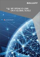 We Speak IO-Link.  On a Global Scale