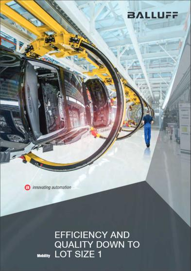 Automotive Industry Efficiency and quality down to lot size 1